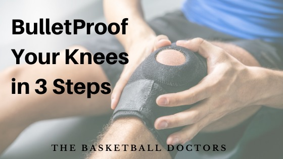 Basketball Knee Injury: Bullet Proof Your Knees