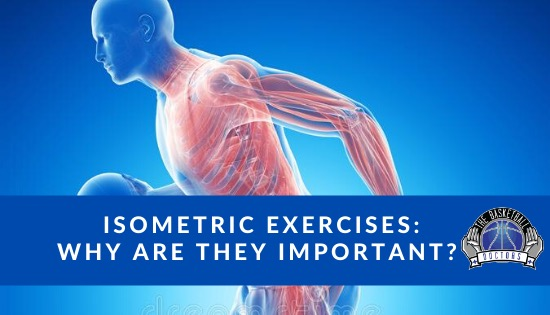 Isometric Exercises: Why Are They Important?