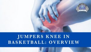 Jumper's Knee in Basketball: Overview
